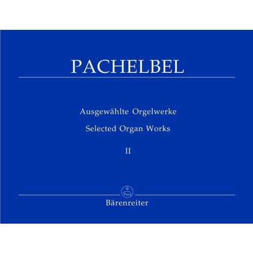 BARENREITER PACHELBEL JOHAN - AUSGEWAHLTE ORGELWERKE VOL.2, ERSTER TEIL DER CHORALVORSPIELE