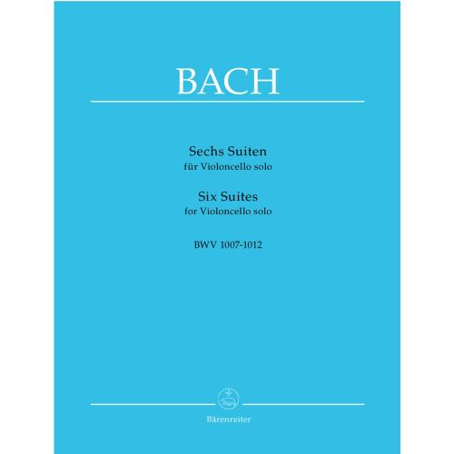 BARENREITER J.S BACH - 6 SUITES BWV 1007-1012 - VIOLONCELLO