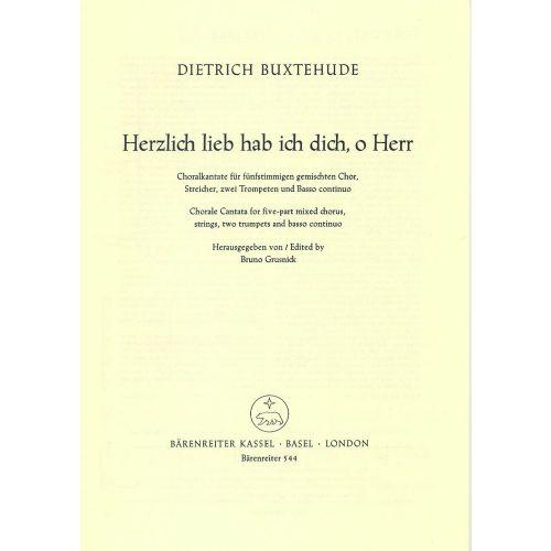 BARENREITER BUXTEHUDE DIETRICH - HERZLICH LIEB HAB ICH DICH, O HERR BUXWV 41, CHORALKANTATE