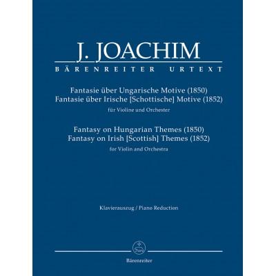 BARENREITER JOACHIM JOSEPH - FANTASY ON HUNGARIAN THEMES (1850) / FANTASY ON IRISH (SCOTTISH) THEMES (1852) - VI