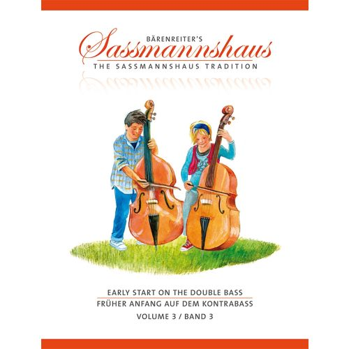 BARENREITER SASSMANNSHAUS H. / CLOSE J. PETER - EARLY START ON THE DOUBLE BASS VOL.3