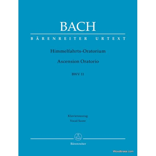 BARENREITER BACH J.S. - ASCENSION ORATORIO BWV 11 - VOCAL SCORE