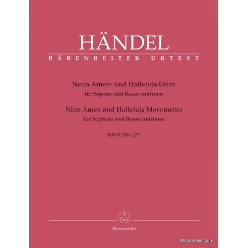 BARENREITER HANDEL G.F. - NINE AMEN AND HALLELUJAH MOVEMENTS HWV 269-277 - SOPRANO & BASSE CONTINUO