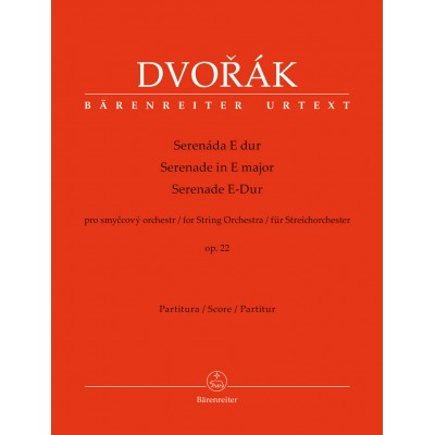 BARENREITER DVORAK A. - SERENADE IN E MAJOR OP.22 FOR STRING ORCHESTRA - SCORE
