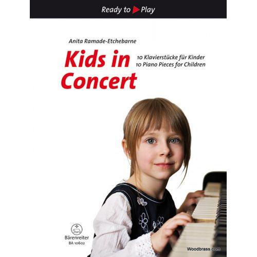 BARENREITER RAMADE-ETCHEBARNE A. - KIDS IN CONCERT