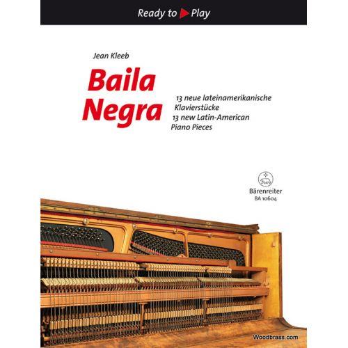 BARENREITER KLEEB J. - BAILA NEGRA