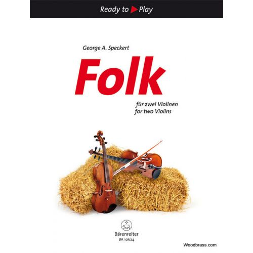 BARENREITER SPECKERT GEORGE A. - FOLK FOR TWO VIOLINS