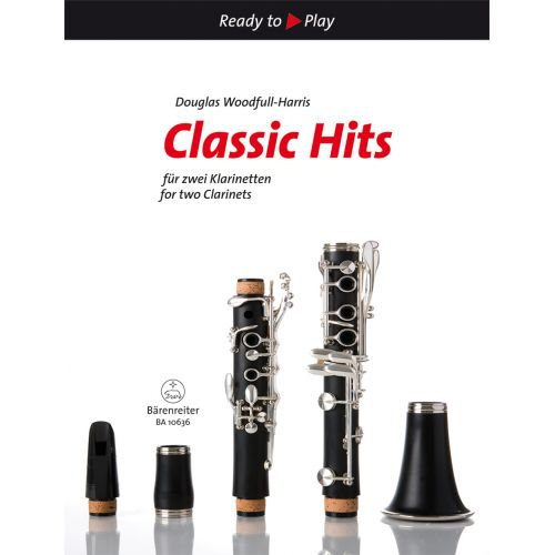 BARENREITER CLASSIC HITS FOR TWO CLARINETS