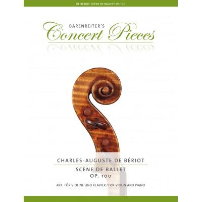 BARENREITER BERIOT CHARLES-AUGUSTE - SCENE DE BALLET OP.100 - VIOLON & PIANO