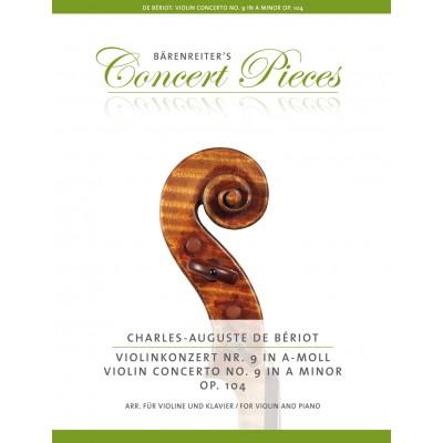 BARENREITER BERIOT CHARLES-AUGUSTE - VIOLIN CONCERTO N°9 OP.104 - VIOLON & PIANO