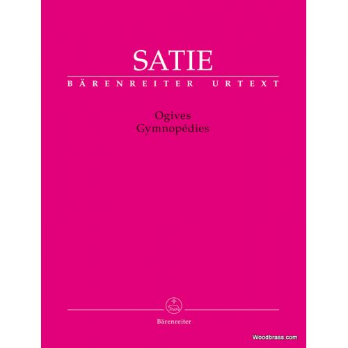 BARENREITER SATIE ERIK - OGIVES / GYMNOPEDIES - PIANO