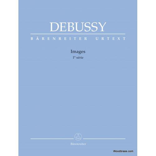 BARENREITER DEBUSSY C. - IMAGES 1ère Série