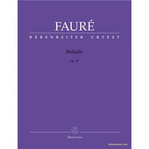 BARENREITER FAURE G. - BALLADE OP.19