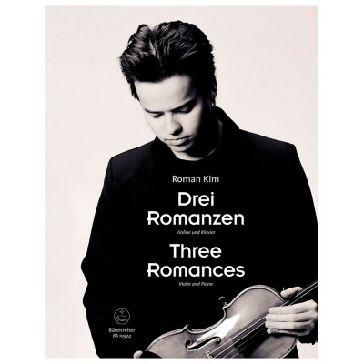 BARENREITER ROMAN KIM - THREE ROMANCES - VIOLON & PIANO