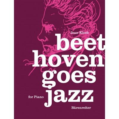 BARENREITER KLEEB JEAN - BEETHOVEN GOES JAZZ - PIANO