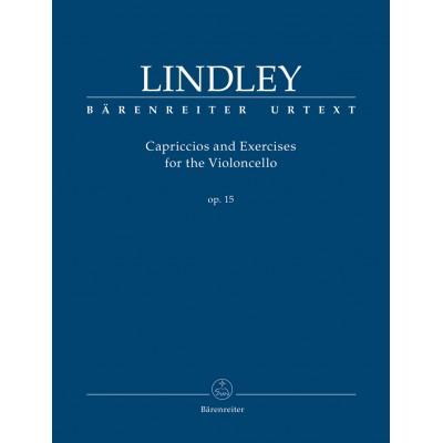 BARENREITER LINDLEY ROBERT - CAPRICCIOS & EXERCICES OP.15 - VIOLONCELLE