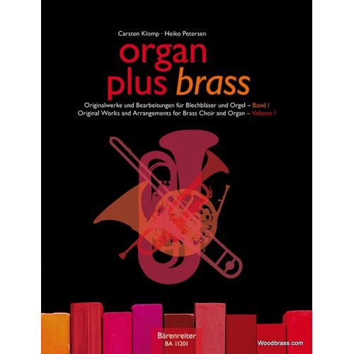 BARENREITER KLOMP / PETERSEN - ORGAN PLUS BRASS VOL.1