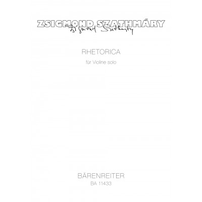 BARENREITER SZATHMARY ZSIGMOND - RHETORICA - VIOLON SOLO