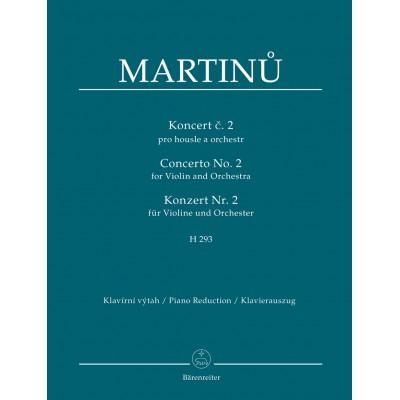 BARENREITER MARTINU B. - CONCERTO N°2 H293 FOR VIOLIN & ORCHESTRA - PIANO REDUCTION