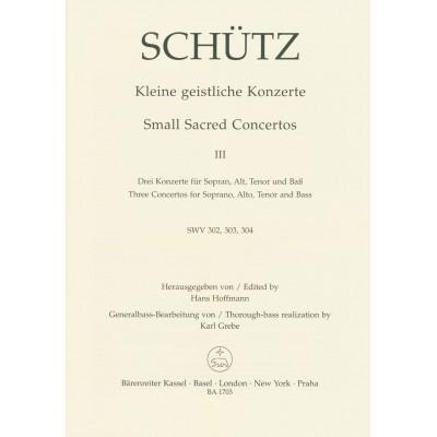 BARENREITER SCHUTZ HEINRICH KLEINE GEISTLICHE KONZERTE, HEFT 3 SOLO VOICE, BASSO CONTINUO
