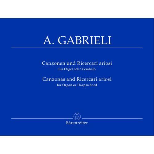 BARENREITER GABRIELI ANDREA - CANZONAS AND RICERCARI ARIOSI - ORGEL