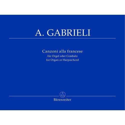 BARENREITER GABRIELI ANDREA - CANZONI ALLA FRANCESE