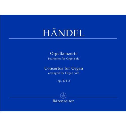 BARENREITER HAENDEL G.F. - CONCERTOS FOR ORGAN OP.4 1-3