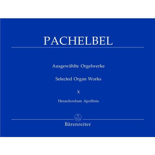 BARENREITER PACHELBEL JOHANN - SELECTED ORGAN WORKS VOL. 10 - ORGAN