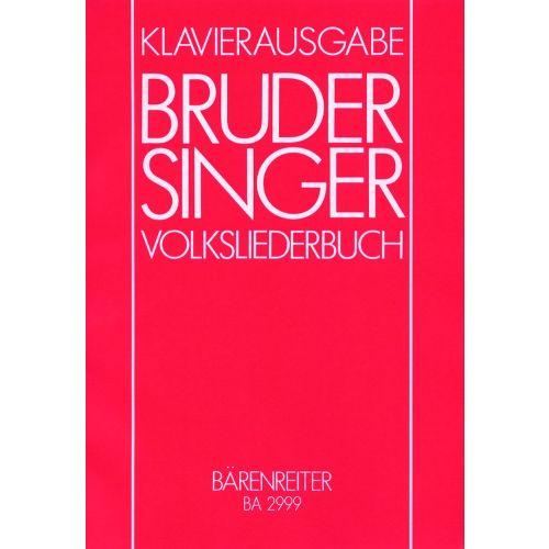 BARENREITER BRUDER SINGER - PIANO