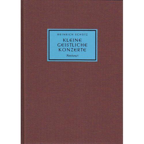 BARENREITER SCHÜTZ H. - KLEINE GEISTLICHE KONZERTE ABTEILUNG 1