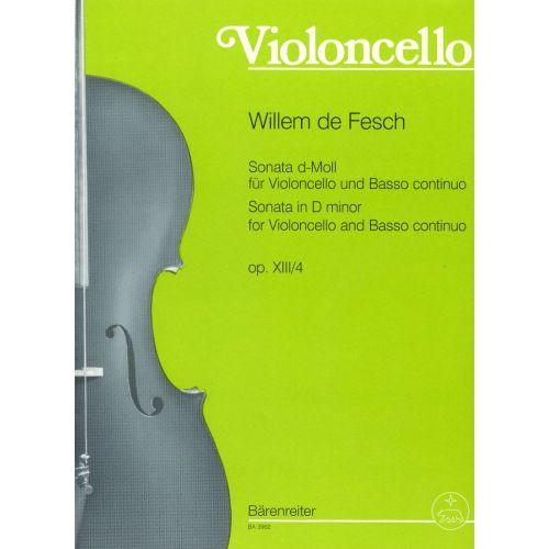 BARENREITER FESCH WILLEM DE - SONATA IN D MINOR OP.13/4 - VIOLONCELLO, BASSO CONTINUO