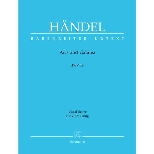 BARENREITER HAENDEL G.F. - ACIS AND GALATEA, HWV 49A -