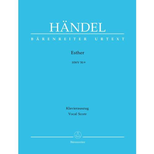 BARENREITER HAENDEL G.F. - ESTHER HWV 50A - VOCAL SCORE