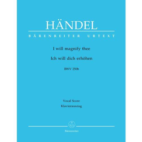 BARENREITER HAENDEL G.F. - I WILL MAGNIFY THEE HWV 250B - VOCAL SCORE