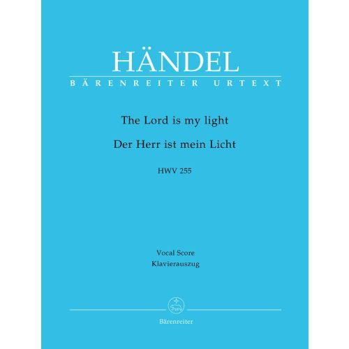 BARENREITER HAENDEL G.F. - THE LORD IS MY LIGHT HWV 255 - VOCAL SCORE