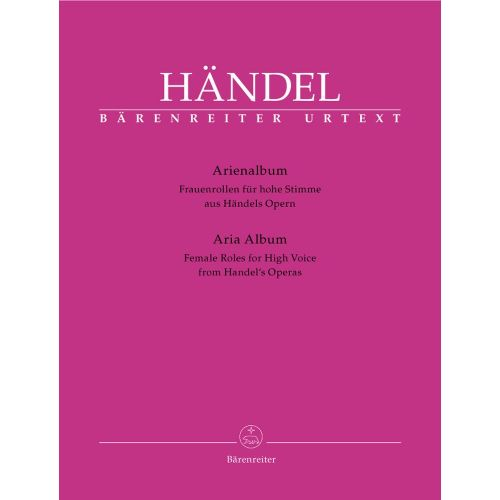 BARENREITER HAENDEL G.F. - ARIA ALBUM, FEMALE ROLES FOR HIGH VOICE FROM HAENDEL'S OPERAS