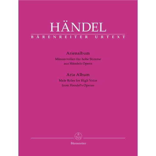 BARENREITER HAENDEL G.F. - ARIA ALBUM, MALE ROLES FOR HIGH VOICE FROM HAENDEL'S OPERAS - TENOR, PIANO