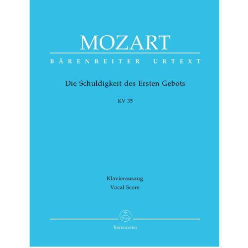 BARENREITER MOZART W.A. - DIE SCHULDIGKEIT DES ERSTEN GEBOTS KV 35 - VOCAL SCORE