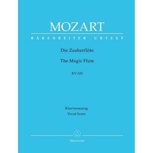 BARENREITER MOZART W.A. - TH MAGIC FLUTE KV 620 - VOCAL SCORE