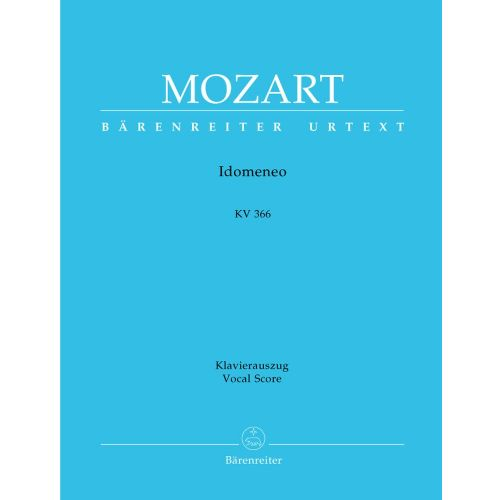 BARENREITER MOZART W.A. - IDOMENEO KV 366 - VOCAL SCORE