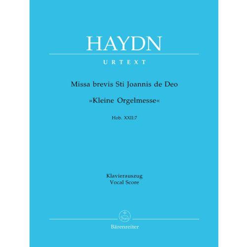 BARENREITER HAYDN J. - MISSA BREVIS ST JOANNIS DE DEO, LITTLE ORGAN MASS HOB.XXII:7 - VOCAL SCORE