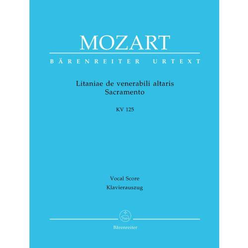 BARENREITER MOZART W.A. - LITANIAE DE VENERABILI ALTARIS SACRAMENTO KV 125 - VOCAL SCORE