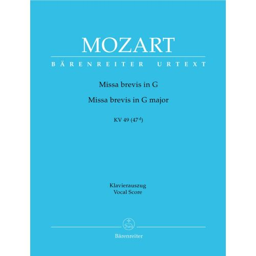 BARENREITER MOZART W.A. - MISSA BREVIS IN G MAJOR KV 49 (47 D) - VOCAL SCORE