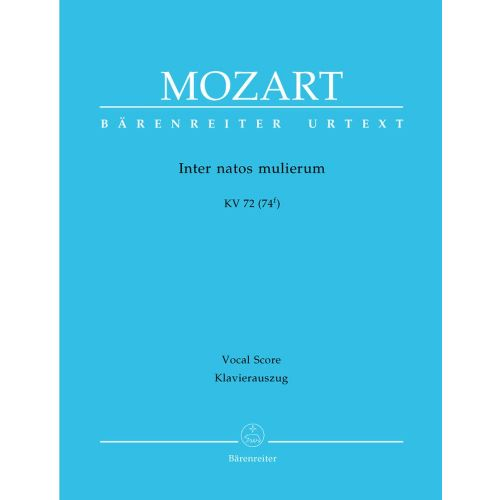 BARENREITER MOZART W.A. - INTER NATOS MULIERUM KV 72 (74F) - VOCAL SCORE