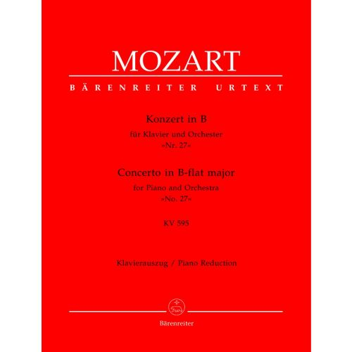BARENREITER MOZART W.A. - CONCERTO IN B-FLAT MAJOR FOR PIANO AND ORCHESTRA N°27 KV 595 - PIANO