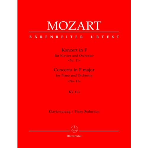 BARENREITER MOZART W.A. - CONCERTO IN F MAJOR FOR PIANO AND ORCHESTRA N°11 KV 413 - PIANO REDUCTION