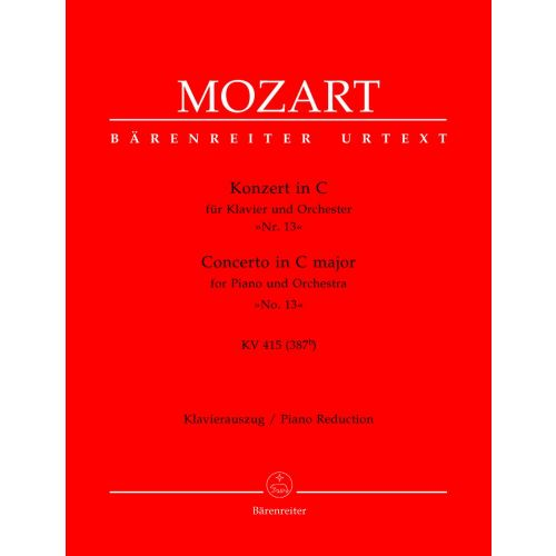 BARENREITER MOZART W.A. - CONCERTO IN C MAJOR FOR PIANO AND ORCHESTRA N°13 KV 415 - PIANO REDUCTION