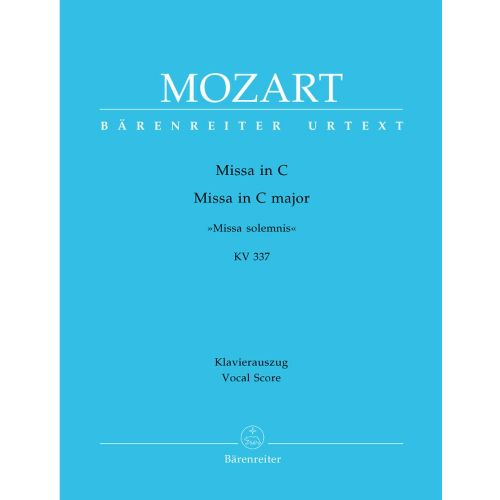 BARENREITER MOZART W.A. - MISSA SOLEMNIS IN C MAJOR KV 337 - VOCAL SCORE