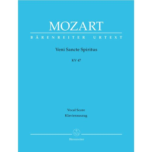 BARENREITER MOZART W.A. - VENI SANCTI SPIRITUS KV 47 - VOCAL SCORE