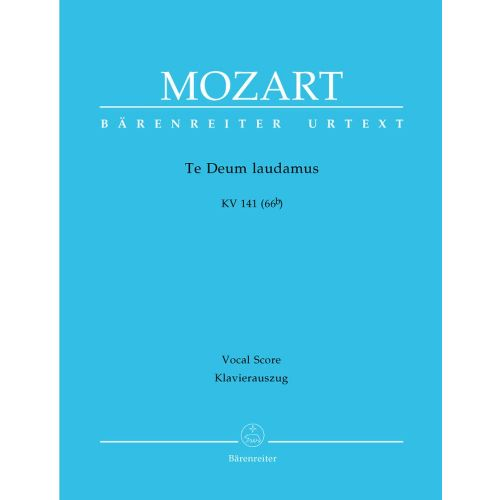 BARENREITER MOZART W.A. - TE DEUM LAUDAMUS KV 141 (66B) - VOCAL SCORE